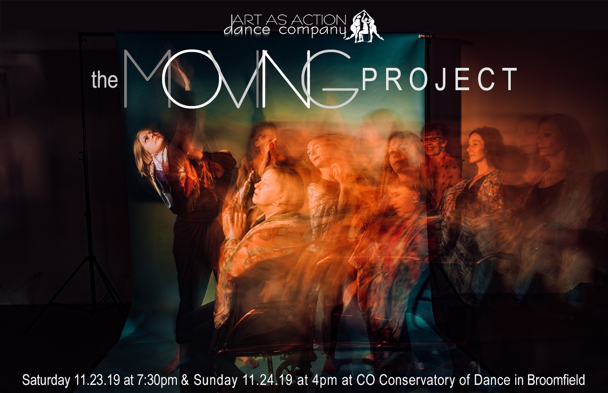 the moving project: Saturday November 23 at 7:30pm & Sunday November 24 at 4pm Colorado Conservatory of Dance 3001 Industrial Lane, #12, Broomfield, CO 80020